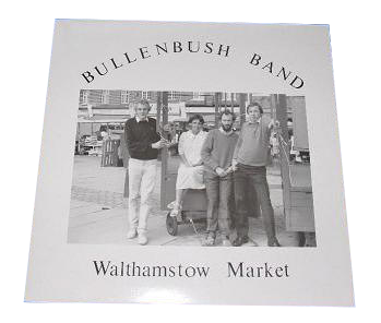 Walthamstow Market - Bullenbush Band
